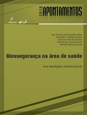 Biossegurança na área de saúde: uma abordagem interdisciplinar