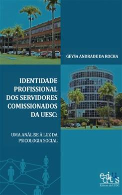 Identidade profissional dos servidores da UESC: uma análise à luz da psicologia social
