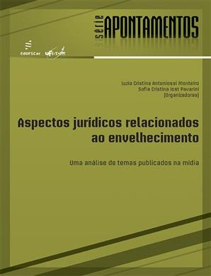 Aspectos jurídicos relacionados ao envelhecimento: uma análise de temas publicados na mídia