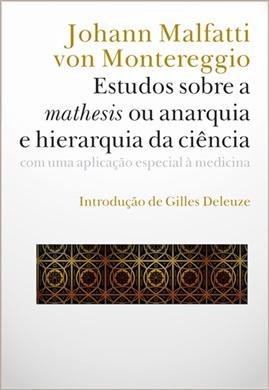 Estudos sobre a mathesis ou anarquia e hierarquia da ciência: uma aplicação especial à medicina