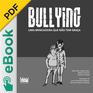 Bullying: uma brincadeira que não tem graça