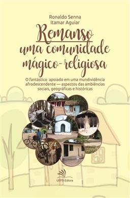 REMANSO: UMA COMUNIDADE MÁGICO-RELIGIOSA