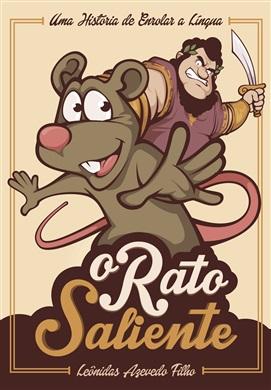 O rato saliente: uma história de enrolar a língua