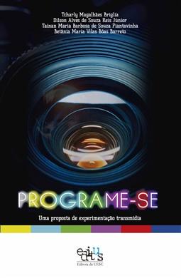 Programe-se: uma proposta de experimentação transmídia
