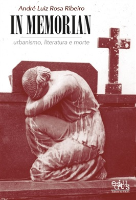 In memorian: urbanismo, literatura e morte