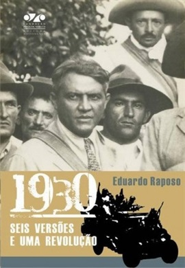 1930: SEIS VERSÕES E UMA REVOLUÇÃO