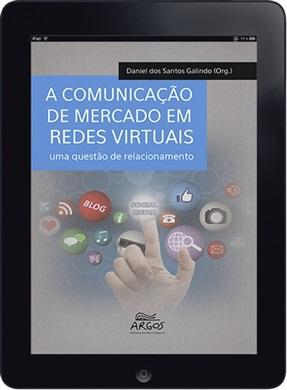 A comunicação de mercado em redes virtuais