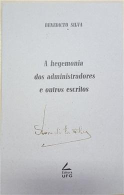A hegemonia dos administradores e outros escritos