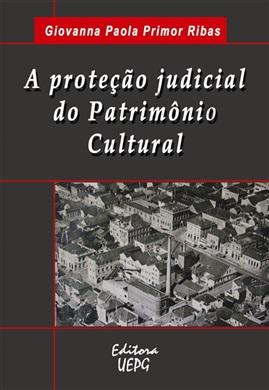 A PROTEÇÃO JUDICIAL DO PATRIMÔNIO CULTURAL