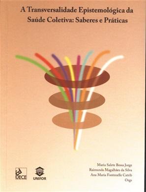 A transversalidade epistemológica da saúde coletiva: saberes e práticas