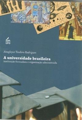 A UNIVERSIDADE BRASILEIRA