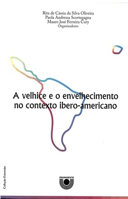 A velhice e o envelhecimento no contexto ibero-americano
