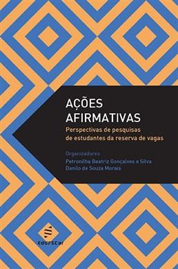 Ações afirmativas: perspectivas de pesquisas de estudantes da reserva de vagas
