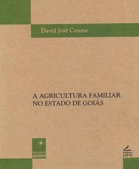 Agricultura familiar no Estado de Goiás, A