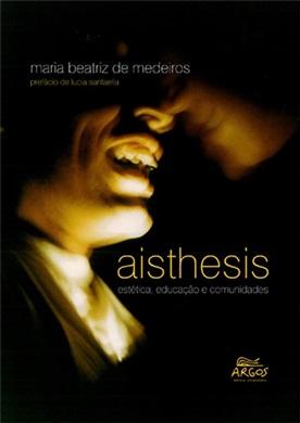 Aisthesis: estética, educação e comunidades