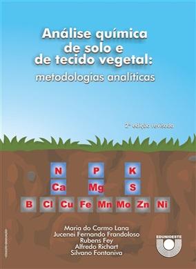 Análise química de solo e de tecido vegetal: metodologias analíticas