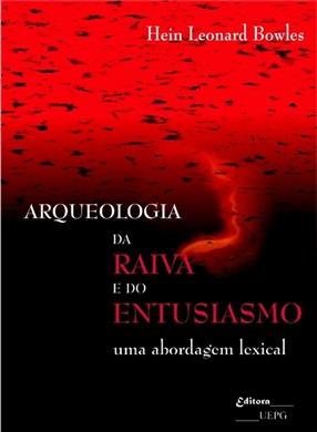 ARQUEOLOGIA DA RAIVA E DO ENTUSIASMO: uma abordagem lexical