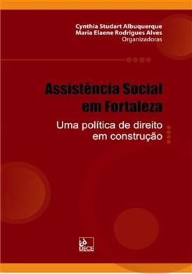 Assistência social em Fortaleza: uma política de direito em construção