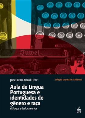 Aula de língua Portuguesa e identidades de gênero e raça: diálogos e deslocamentos