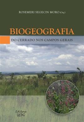 BIOGEOGRAFIA DO CERRADO NOS CAMPOS GERAIS