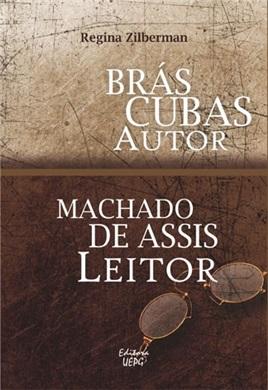 BRÁS CUBAS AUTOR MACHADO DE ASSIS LEITOR