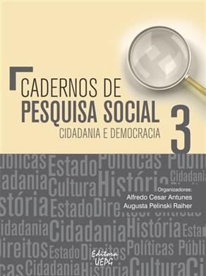 CADERNOS DE PESQUISA SOCIAL 3: cidadania e democracia