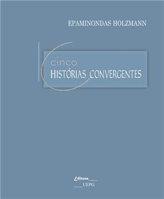 CINCO HISTÓRIAS CONVERGENTES