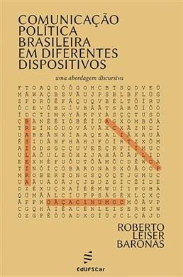 Comunicação política brasileira em diferentes dispositivos: uma abordagem discursiva