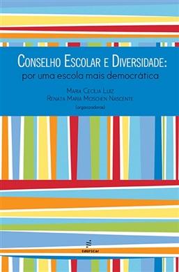 Conselho escolar e diversidade: por uma escola mais democrática