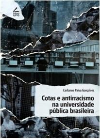 Cotas e antirracismo na universidade pública Brasileira.