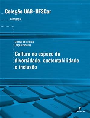 Cultura no espaço da diversidade, sustentabilidade e inclusão