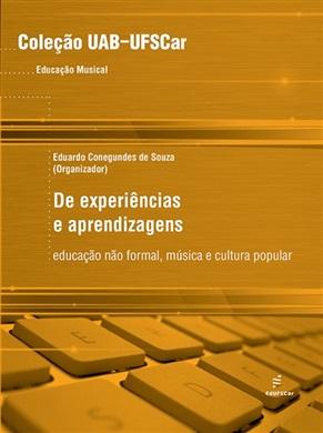 De experiências e aprendizagens: Educação não formal, música e cultura popular