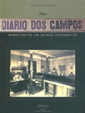 DIÁRIO DOS CAMPOS: memórias de um jornal centenário
