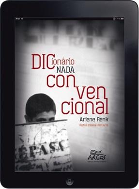 Dicionário nada convencional: sobre a exclusão no oeste catarinense