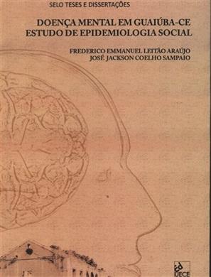 Doença mental em Guaiúba - CE: estudo de epidemiologia social