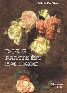 DOR E MORTE EM EMILIANO
