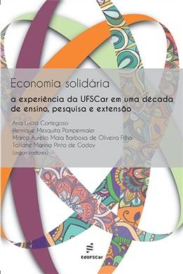 Economia solidária: a experiência da UFSCar em uma década de ensino, pesquisa e extensão