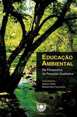 Educação ambiental na perspectiva da pesquisa qualitativa