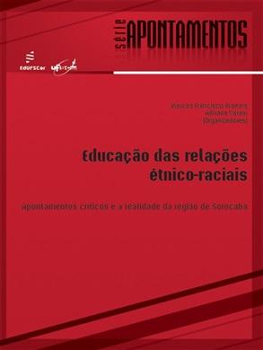 Educação das relações étnico-raciais: apontamentos críticos e a realidade da região de Sorocaba