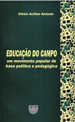 Educação do campo: um movimento popular de base política e pedagógica
