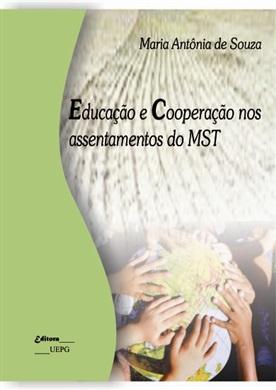 EDUCAÇÃO E COOPERAÇÃO NOS ASSENTAMENTOS DO MST