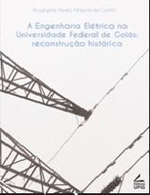 Engenharia Elétrica na Universidade Federal de Goiás:  reconstrução histórica