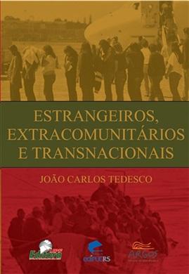 Estrangeiros, extracomunitários e transnacionais