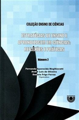 Estratégia de ensino e aprendizagem em Ciências: reflexões e práticas