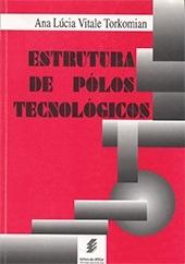 Estrutura de pólos tecnológicos