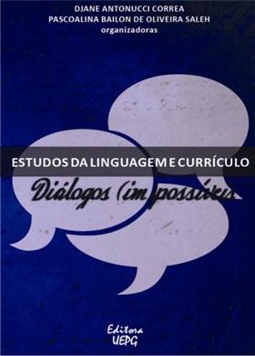 ESTUDOS DA LINGUAGEM E CURRÍCULO: diálogos (im)possíveis