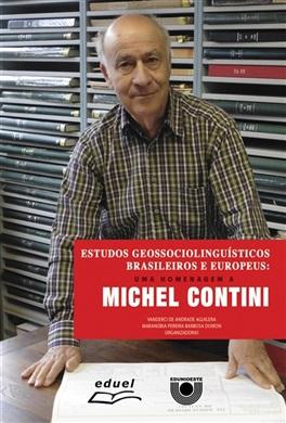 Estudos Geossociolinguísticos brasileiros e europeus: uma homenagem a Michel Contini