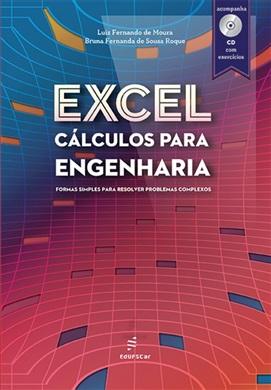 Excel cálculos para engenharia: Formas simples para resolver problemas complexos