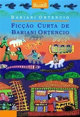 Ficção curta de Bariani Ortêncio