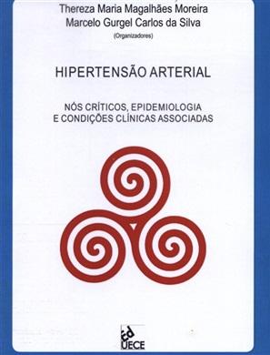 Hipertensão arterial: nós críticos, epidemiologia e condições clínicas associadas